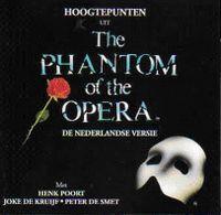 Cover Musical / Andrew Lloyd Webber - Hoogtepunten uit The Phantom Of The Opera [De Nederlandse Versie]
